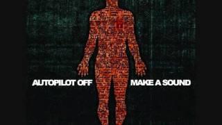 Watch Autopilot Off The Cicadas Song video