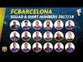 FC Barcelona Squad For 2017 18 Season Shirt Numbers mp3
