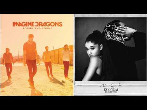 Round and Round Everyday - Imagine Dragons vs Ariana Grande (Mashup)