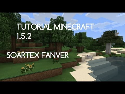 Minecraft-1.5.2 Pack de Texturas Soartex Fanver Descargar e Instalar