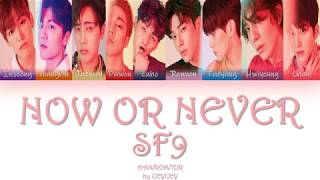 SF9 - (질렀어) Now or Never [HAN|ROM|TÜRKÇE ALTYAZILI]