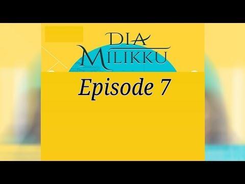 Dia Milikku Antv Episode 7