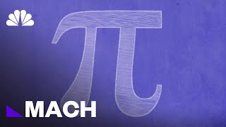 Pi Day: Celebrate The Magic And Mystery Of Math's Most Famous Number | Mach | NBC News
