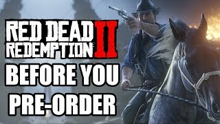 Red Dead Redemption 2 - 10 More Things You Need To Know Before You Pre-Order