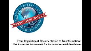 PCPCC Webinar: The Planetree Framework for Patient-Centered Excellence