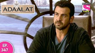 Adaalat - अदालत - Episode 347 - 6th September, 2017