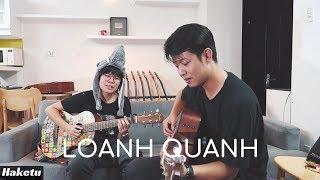 Loanh Quanh - Mademoiselle ft. Haketu (Live)
