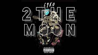 Cyko -  2 The Moon