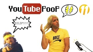 YouTube PooP #11 - Tu zap, ou j