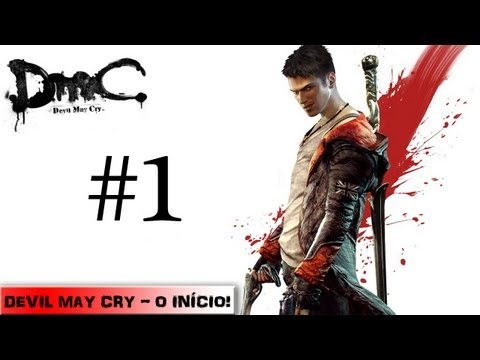 Manaco Voltou + Devil May Cry 2013 - Parte 1 - Altas pancadarias