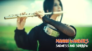 Naruto - Sadness and Sorrow - Manna Wanders Flute Cover