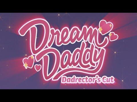 Dream Daddy: Dadrector's Cut - Trailer