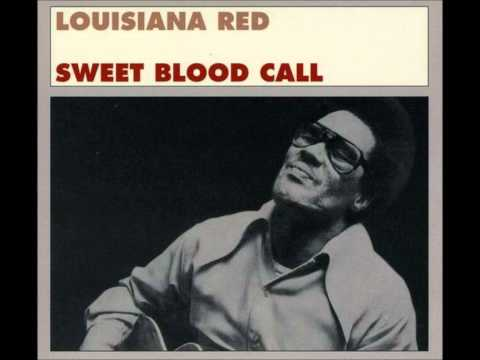 Louisiana Red - Sweet Blood Call Music Videos