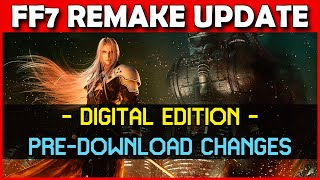 Final Fantasy 7 Remake DIGITAL Update - Auto Download Changes! But what could this mean?