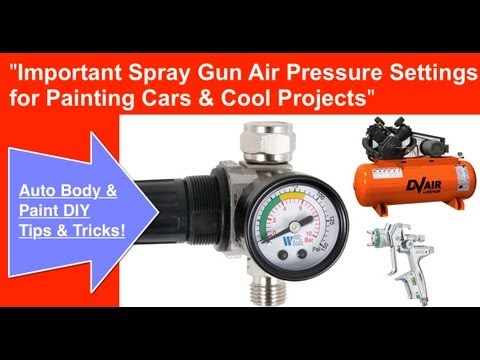 Spray Gun Air Pressure Required To Spray Paint a Car