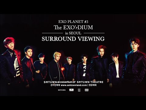 [EXO PLANET #3 The EXO'rDIUM in Seoul] SURROUND VIEWING_PREVIEW