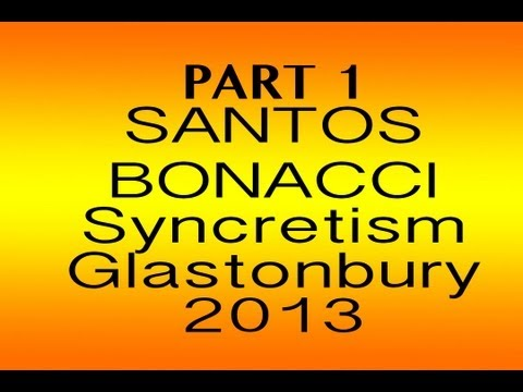 Santos Bonacci - Syncretism Tour - PART 1 - Tor Leisure, Glastonbury, August 21st 2013  -