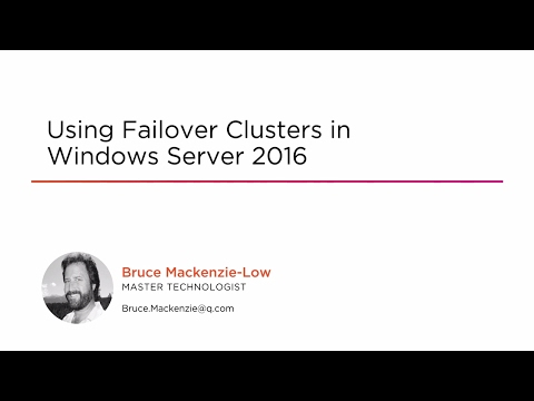 Course Preview: Using Failover Clusters In Windows Server 2016