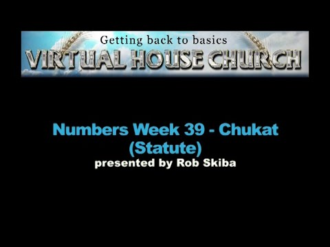 (2020) Virtual House Church - Bible Study Week 39: Chukat