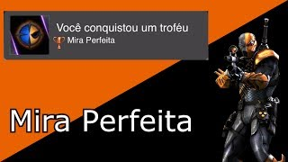 Injustice - Mira Perfeita/Perfect Aim Guia de Troféu