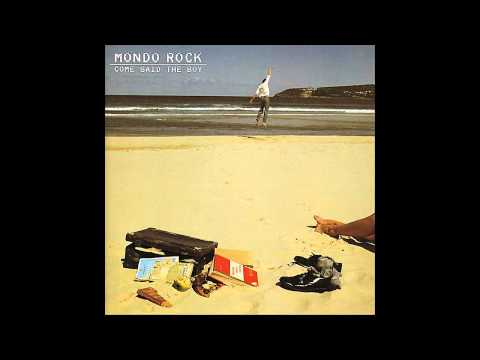 Mondo Rock - Come Said The Boy (HQ) - Classic Australian Rock