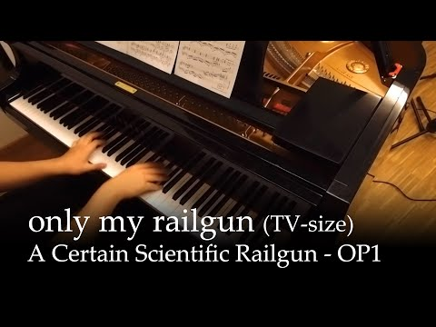 Only My Railgun  - To Aru Kagaku No Railgun Op [piano] video