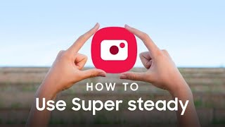 Galaxy Note10: How to shoot Super steady videos | Samsung