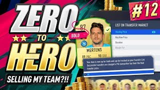 I'M SELLING MY TEAM?! FIFA 19 ZERO TO HERO