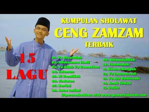15 Lagu Kumpulan Sholawat CENG ZAMZAM Terbaik HD