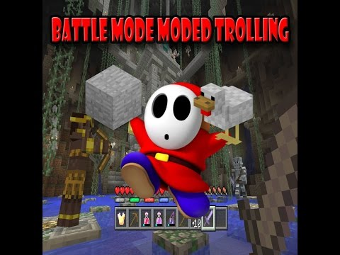 Moded Battle Mode Trolling