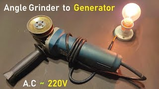 Wow ! 220V 850 Watt Electric Dynamo Generator from Angle Grinder - Can it Charge 12v UPS Battery 🔥