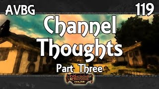 DDO - AVBG - 119 - Channel Thoughts Part 3