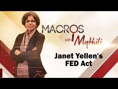 Janet Yellen's FED Act | Macros With Mythili