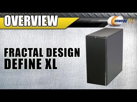 Newegg TV: Fractal Define XL Full Tower Silent Computer Case