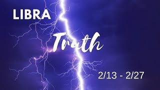 LIBRA: The Harsh Truth  2/13 - 2/27
