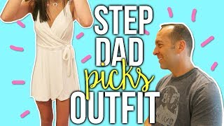 STEP DAD PICKS MY OUTFITS CHALLENGE!!