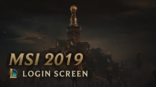 MSI 2019 | Login Screen - League of Legends (featuring Sara Skinner)