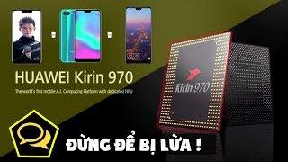 """Kirin 970 """"chip Flagship giá tầm trung"""" định nghĩa sai lầm ?"""