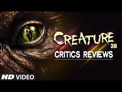 Creature 3D - A Super Hit!! Critics Reviews