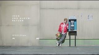 IKON - 2nd ALBUM : RETURN '사랑을 했다(LOVE SCENARIO)' TEASER SPOT