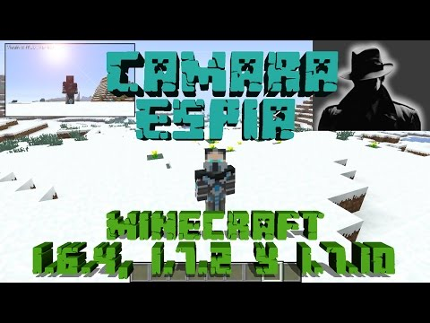 MOD CAMARA ESPIA!!! REVIEW PARA MINECRAFT 1.6.4. 1.7.2 Y 1.7.10
