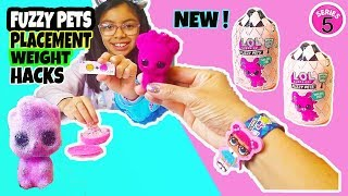 LOL SURPRISE FUZZY PET OPENING MAKEOVER SERIES 5 LOL FUZZY PETS WEIGHT PLACEMENT HACKS (NEW 2019)