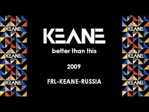 Keane - Better Than This