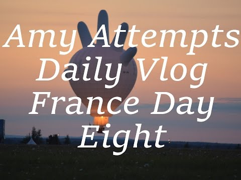 Amyattempts | Daily Vlog- France day eight : Balloons everywhere