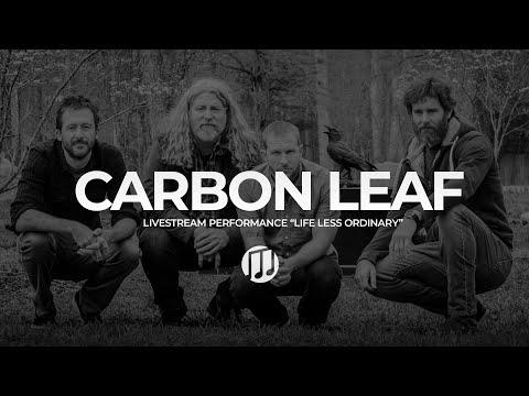 Carbon Leaf- Life Less Ordinary