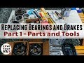 Replacing My Trailer Bearings and Brakes - Part 1 (Parts and Tools)