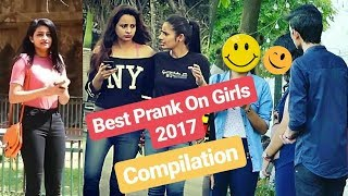 Best Prank on Girls 2017 Compilation | Pranks In India | Aamir The Liberal Indian TLI