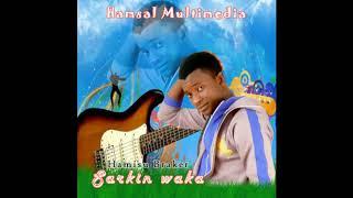 HAMISU BREAKER KUZAUNA LAFIYA    sabuwar waka 2018  HAUSA SONGS HAUSA MUSIC