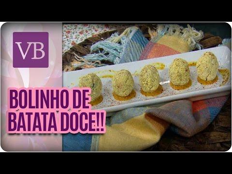 Você Bonita - Bolinho de Batata Doce (05/02/16)