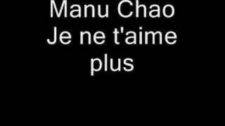 Watch Manu Chao Je Ne T